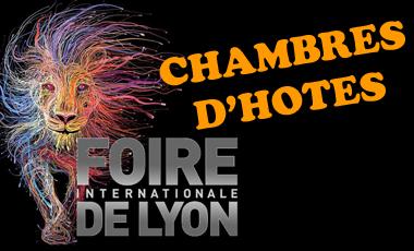 Chambre d'hôtes Foire de Lyon 2016